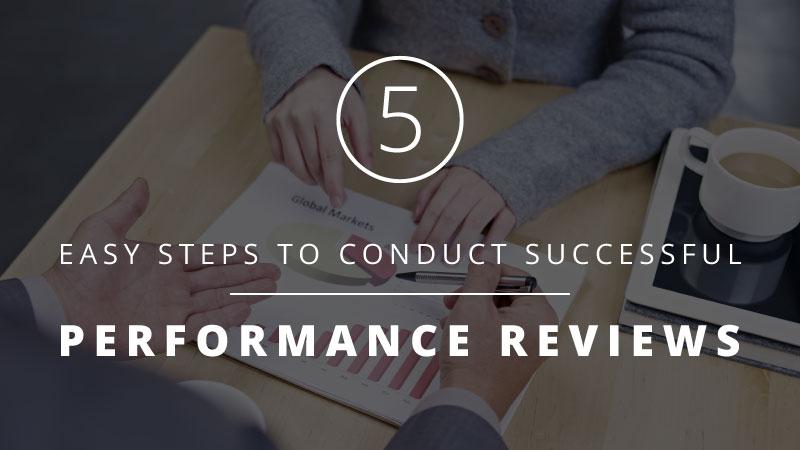 performance reviews: 5 steps