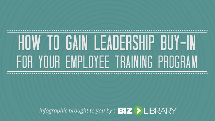 How to Gain Leadership Buy-In for Your Employee Training Program
