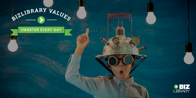 BizLibrary Values Smarter Every Day
