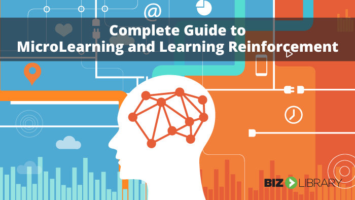 Complete Guide to Microlearning and Post-Training Reinforcement