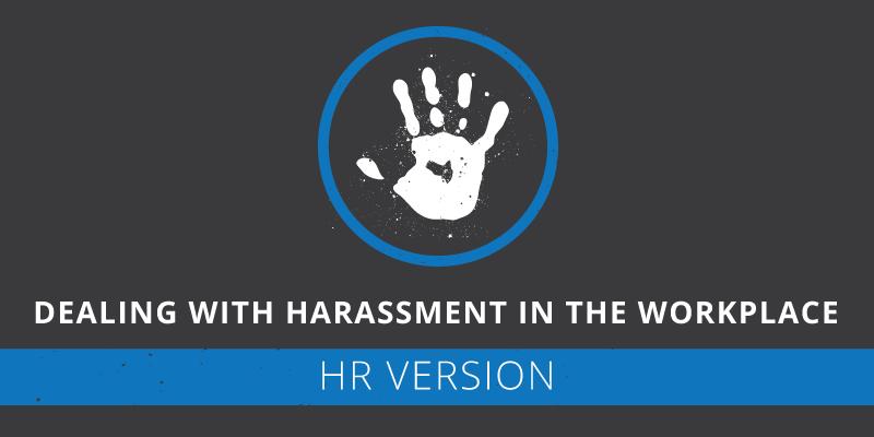 Harassment HR Responsibilities