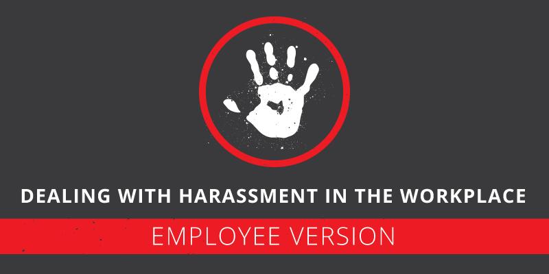 Harassment Employee Responsibilities
