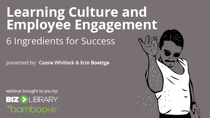 Learning Culture & Employee Engagement: 6 Ingredients for Success