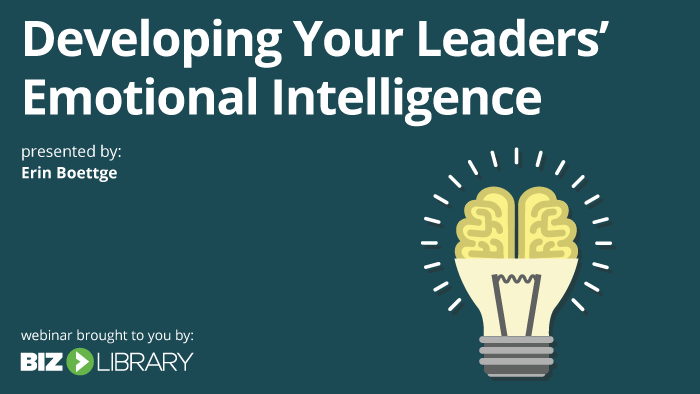 Developing Your Leaders' Emotional Intelligence
