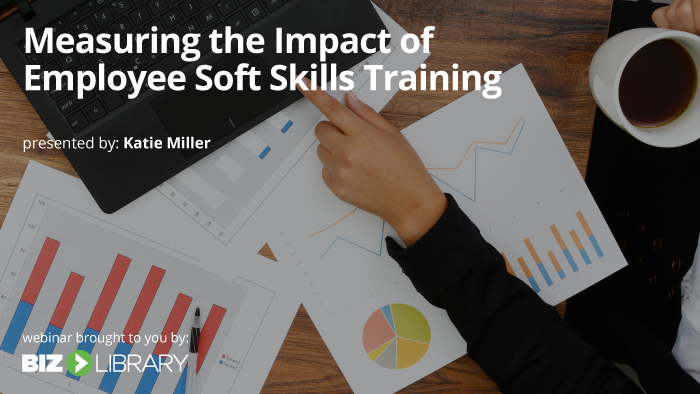 Measuring the Impact of Employee Soft Skills Training