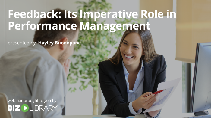 Feedback: Its Imperative Role in Performance Management