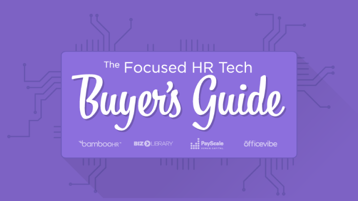 The Focused HR Tech Buyer's Guide