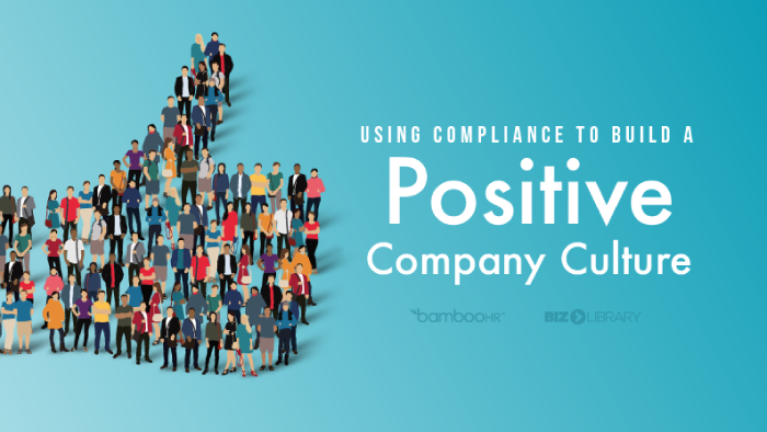 Using Compliance to Build a Positive Company Culture