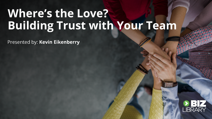 Where's The Love? Building Trust with Your Team