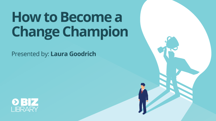 How to Become a Change Champion