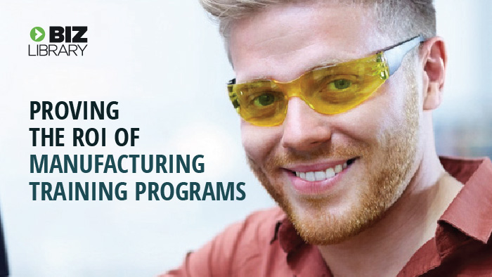 Proving the ROI of Manufacturing Training Programs